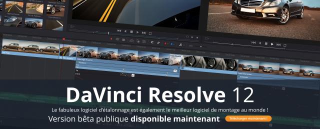 DaVinci Resolve 12 Beta 3 est disponible, nouveautés :